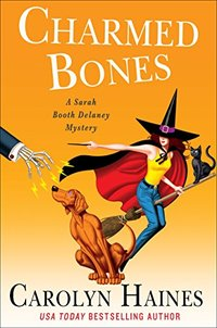 Charmed Bones: A Sarah Booth Delaney Mystery - Published on May, 2018