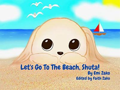 Let's Go To The Beach, Shuta! (Shuta and Me Book 4) - Published on May, 2020