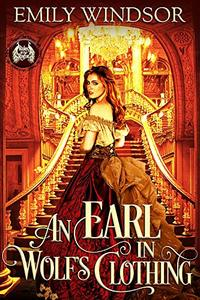 An Earl in Wolf's Clothing (Rules of the Rogue Book 1) - Published on Sep, 2017