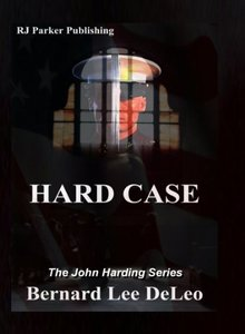 Hard Case 1 (John Harding Series) - Published on May, 2013