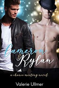 Cameron & Rylan (A Chance Meeting Novel Book One) - Published on Mar, 2019