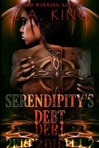 Serendipity's Debt (Welcome to Knollville Book 2)