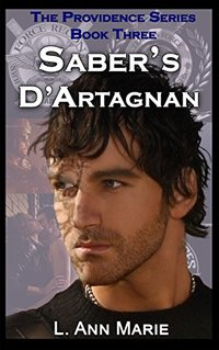 Saber's D'Artagnan: Book Three (The Providence Series 3)