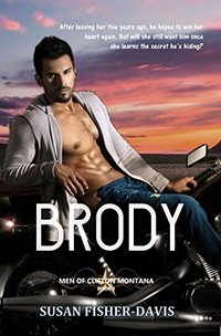 Brody Men of Clifton, Montana Book 3