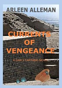 Currents of Vengeance: A Darcy Farthing Novel (Darcy Farthing Adventures Book 2)