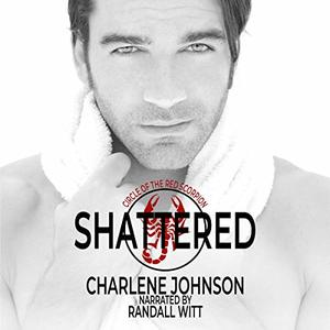 Shattered: The Circle of the Red Scorpion, Book 1