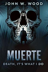 Muerte - Death, It's What I Do - Published on May, 2020