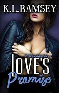 Love's Promise (Relinquished Book 4)