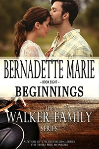 Beginnings (The Walker Family Series Book 8)