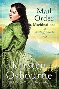 Mail Order Machinations (Brides of Beckham Book 26) - Published on Jul, 2018