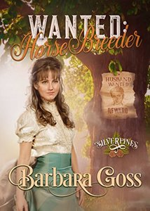 Wanted: Horse Breeder (Silverpines Book 2)