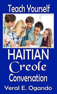 Teach Yourself Haitian Creole Conversation