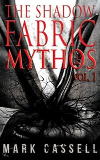 Shadow Fabric Mythos Vol.1: Supernatural Horror Collection