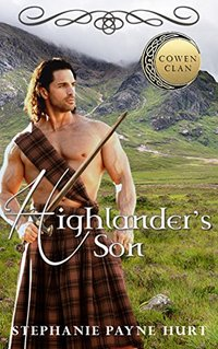 Highlander's Son (Cowen Clan Series Book 3)
