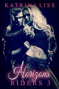 Horizons (Riders Book 3)