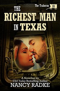 The Richest Man in Texas, The Traherns Pioneer Western series #10 (The Trahern Western Pioneer Series)