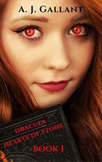 Dracula: Hearts of Stone (Dracula Hearts Book 1) - Published on Jan, 2014