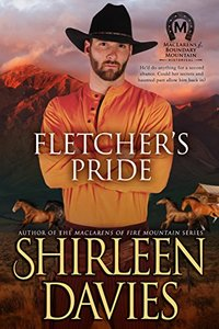 Fletcher's Pride (MacLarens of Boundary Mountain Historical Western Romance Book 8) - Published on Sep, 2018