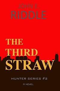 The Third Straw (Hunter Book 2)