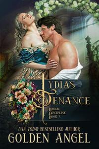 Lydia's Penance (Bridal Discipline Book 4) - Published on Dec, 2016