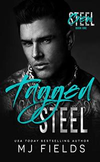 Tagged Steel (Steel Crew Book 1) - Published on Jul, 2019