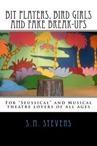 Bit Players, Bird Girls and Fake Break-Ups (Volume 3) - Published on Feb, 2014