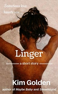 Linger: a short story