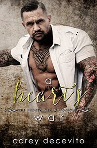 A Heart's War (The Broken Men Chronicles Book 5)
