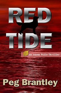 Red Tide (Aspen Falls Thrillers Book 1) - Published on Mar, 2012