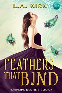 Feathers that Bind (Harper's Destiny Book 1)
