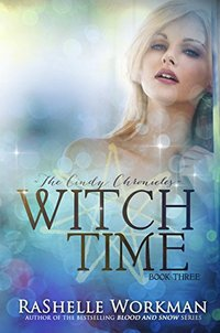 Witch Time: A Cinderella Reimagining (The Cindy Chronicles Book 3)