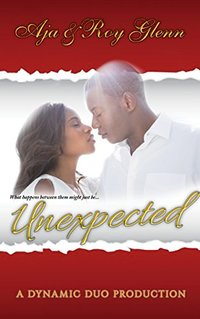Unexpected (The Unexpected Series Book 1) - Published on Apr, 2014