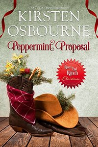 Peppermint Proposal (River's End Ranch Book 31) - Published on Nov, 2017