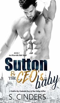 Sutton and the CEO's Baby (Otterville Falls Book 2) - Published on Apr, 2020