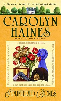 Splintered Bones (Sarah Booth Delaney Mystery Book 3)