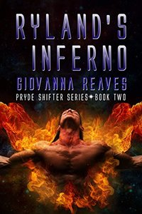 Ryland's Inferno (Pryde Shifter Series Book 2)