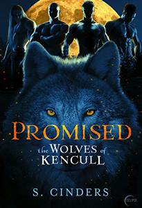 Promised (The Wolves of Kencull Book 1)