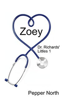 Zoey: Dr. Richards' Littles 1
