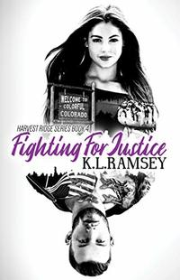 Fighting for Justice (Harvest Ridge Book 4)