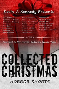 Collected Christmas Horror Shorts (Collected Horror Shorts Book 1)