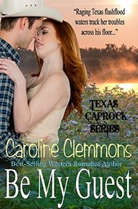 Be My Guest (Texas Caprock Tales Book 1)