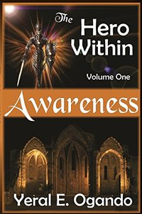 Awareness: (The Hero Within)