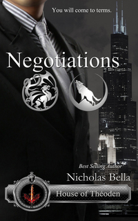 Negotiations (House of Theoden, #3)