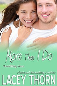 More Than I Do (Something More Book 3)