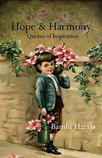 Hope and Harmony (Quotes of Inspiration Book 1)