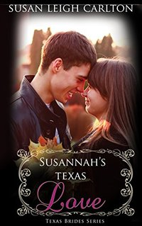 Susannah's Texas Love (New Mail Order Brides Book 15)