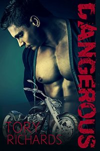 Dangerous (Nomad Outlaws Trilogy Book 2)
