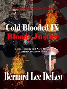 Cold Blooded Assassin Book 9: Bloody Justice (Nick McCarty Assassin)