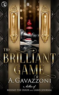 The Brilliant Game (Hidden Motives Book 3)