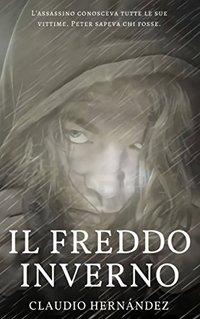 Il freddo inverno (Italian Edition)